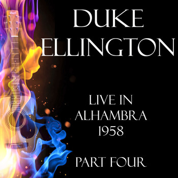 Duke Ellington - Live in Alhambra 1958 Part Four (Live)