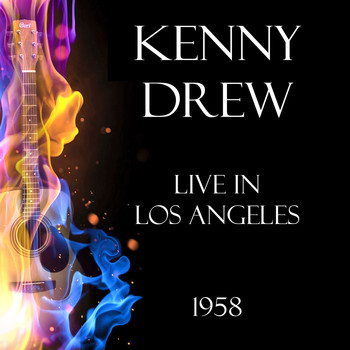 Kenny Drew - Live in Los Angeles 1958 (Live)