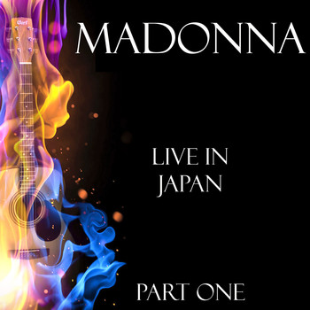 Madonna - Live in Japan Part One (Live)