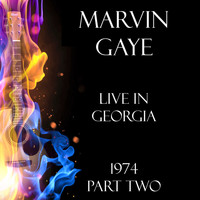 Marvin Gaye - Live in Georgia 1974 Part Two (Live)