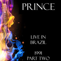 Prince - Live in Brazil 1991 Part Two (Live)