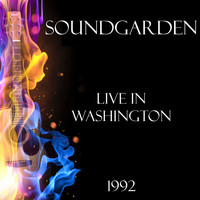 Soundgarden - Live in Washington 1992 (Live)