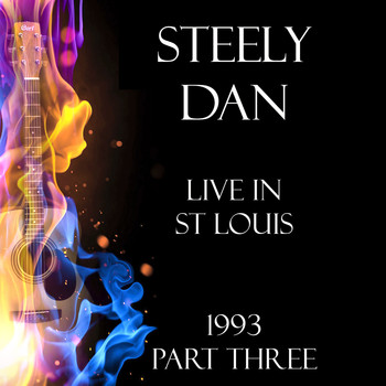 Steely Dan - Live in St Louis 1993 Part Three (Live)
