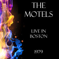The Motels - Live in Boston 1979 (Live)