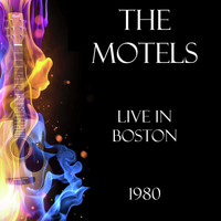 The Motels - Live in Boston 1980 (Live)