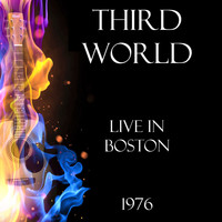 Third World - Live in Boston 1976 (Live)