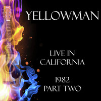 Yellowman - Live in California 1982 Part Two (Live)