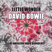 David Bowie - Little Wonder (Live)