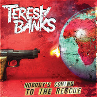 Teresa Banks - Nobody's Coming to the Rescue (Explicit)