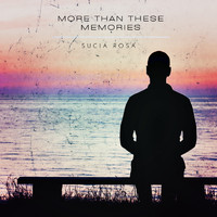 Sucia Rosa - More Than These Memories