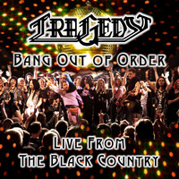 Tragedy - Bang Out of Order - Live from the Black Country (Explicit)
