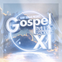 Various Artist - Kerry Douglas Presents: Gospel Mix XI