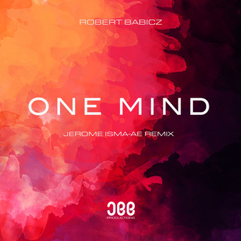 Robert Babicz - One Mind (Jerome Isma-Ae Remix)