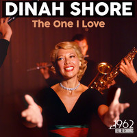 Dinah Shore - The One I Love