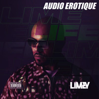 Mr. Limey - Audio Erotique (Explicit)
