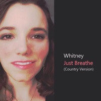 Whitney - Just Breathe (Country Version)