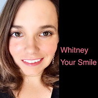 Whitney - Your Smile