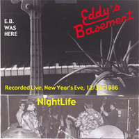 Eddy's Basement - Nightlife (Live)
