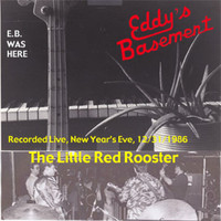 Eddy's Basement - The Little Red Rooster (Live)