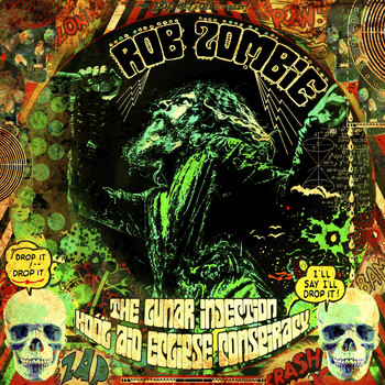 Rob Zombie - The Lunar Injection Kool Aid Eclipse Conspiracy (Explicit)