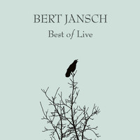 Bert Jansch - Best of Live