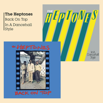 The Heptones - Back on Top & in a Dancehall Style