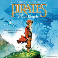 Various Artists - Pirates: Le destin d'Evan Kingsley (Bande originale du spectacle des frerès Safa)