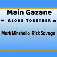 Main Gazane - Alone Together