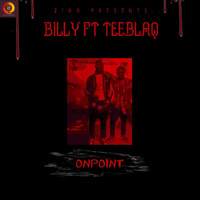 Billy - On Point (feat. Tee Blaq)