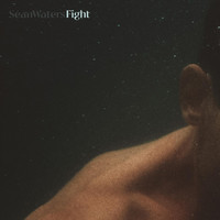 Sean Waters - Fight