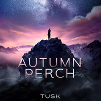 Tusk - Autumn Perch