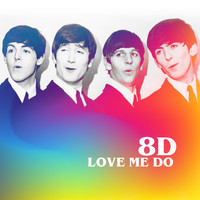 The Beatles - Love Me Do (8D) (Single Version, 4 September 1962)