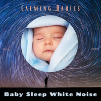Baby Sleep White Noise - Calming Babies