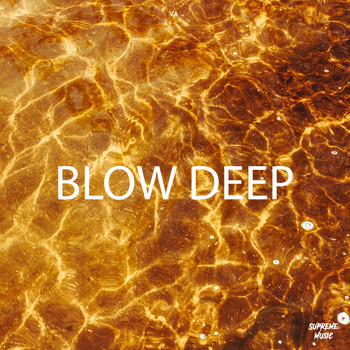Various Artists - Blow Deep
