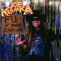 Joe Klamka - F. U. If You're Down With... (Explicit)