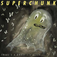 Superchunk - There's A Ghost / Alice
