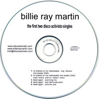 Billie Ray Martin - Disco Activisto - The First Two Singles