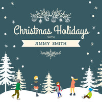 Jimmy Smith - Christmas Holidays with Jimmy Smith