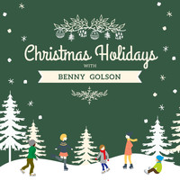 Benny Golson - Christmas Holidays with Benny Golson