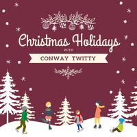 Conway Twitty - Christmas Holidays with Conway Twitty