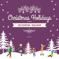 Blossom Dearie - Christmas Holidays with Blossom Dearie, Vol. 1