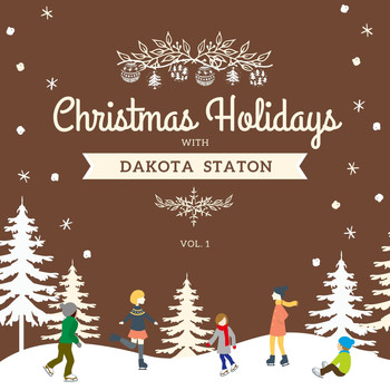 Dakota Staton - Christmas Holidays with Dakota Staton, Vol. 1