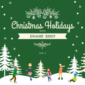 Duane Eddy - Christmas Holidays with Duane Eddy, Vol. 2