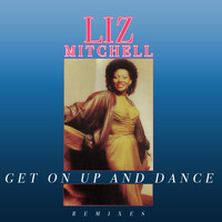 Liz Mitchell - Get On Up And Dance (Remixes)