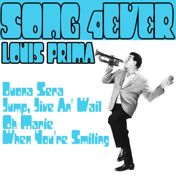 Louis Prima - Song 4ever