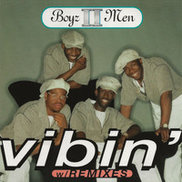 Boyz II Men - Vibin' (Remixes)