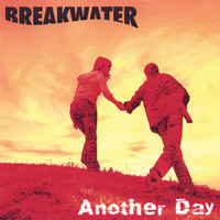 Breakwater - Another Day