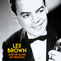 Les Brown & His Band Of Renown - Les Brown & His Band of Renown (Remastered)