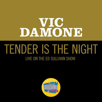 Vic Damone - Tender Is The Night (Live On The Ed Sullivan Show, December 10, 1961)