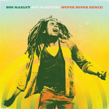 Bob Marley - Sun Is Shining (Super Duper Remix)